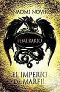 El Imperio de Marfil. Temerario IV (Empire of Ivory (Temeraire, Book 4))