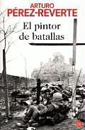 El Pintor De Batallas (07 Edition)