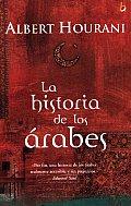 La Historia de Los Arabes (Biografia Historica)