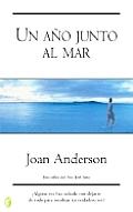 Un Ano Junto Al Mar