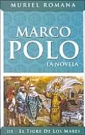 Marco Polo III: El Tigre de Los Mares