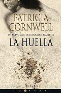 La Huella (Kay Scarpetta Mysteries)