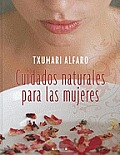 Cuidados Naturales Para las Mujeres = Natural Care for Women