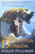 La Brujula Dorada/ The Golden Compass