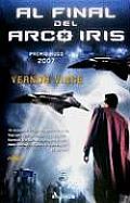 Al Final Del Arcoiris by Vernor Vinge