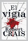 El Vigia = The Watchman