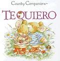 Te Quiero = I Love You