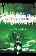 La Caida de Lucifer = The Fall of...