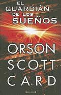 El Guardian De Los Suenos = Keeper Of Dreams (Nova) by Orson Scott Card