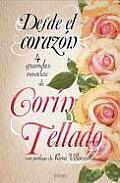 Desde El Corazon (Antologia de Novelas de Corin Tellado)