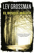 El Bosque Magico = The Magician King
