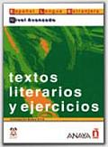 Textos Literarios Y Ejercicios/ Literary Texts and Written Exercises