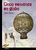 Cinco Semanas En Globo / Around the World in Eighty Days