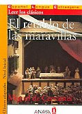 El Retablo De Las Maravillas / the Altarpiece of the Wonders