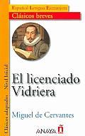 El Licenciado Vidriera / The Lawyer Vidriera