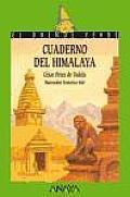 Cuaderno Del Himalaya / Himalaya Notes