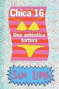 Chica De Casi 16 Una Autentica Tortura / Girl, 16, Absolute Torture