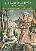 El Bosque De Los Suenos/ The Forest of Dreams