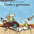 Gotas Y Goterones / Drops and Dropfuls