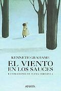 El Viento En Los Sauces/ The Wind in the Willows
