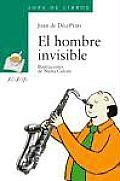 El Hombre Invisible/ the Invisible Man