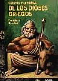Cuentos Y Leyendas De Los Dioses Griegos / Tales and Legends of the Greek Gods