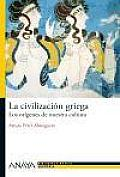 La Civilizacion Griega / Greek Civilization