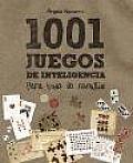 1001 Juegos De Inteligencia Para Toda La Familia / 1001 Brain Teasers for the Whole Family