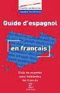 Guia del Espanol Para Hablantes de Frances