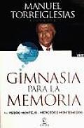 Gimnasia Para La Memoria / Memory Exercises