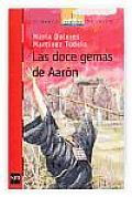 Las Doce Gemas De Aaron/ Aaron's Twelve Gems