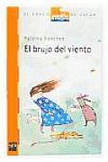 El Brujo Del Viento/ the Wind Wizard