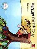 El canguro Arturo/ Arthur the Kangaroo