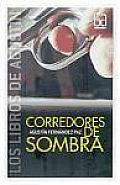 Corredores De Sombra / Brokers of Shade