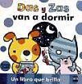 Das Y Zas Van a Dormir / Dot and Dash Go To Bed