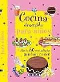 Cocina divertida para ninos / Fun Cuisine for Kids