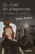 El Clan De Atapuerca / the Clan of Atapuerca 2