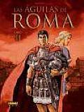 Las Aguilas De Roma 2 / the Eagles of Rome 2