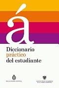 Diccionario Practico del Estudiante (Practical Dictionary for Students)