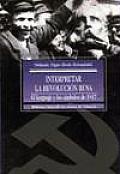 Interpretar La Revolucion Rusa - 1917