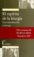 El espiritu de la liturgia/ The Spirit of the Liturgy