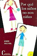Por Que Los Ninos No Son Ninas/ Why Boys Are Not Girls