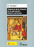 Didactica de La Historia En La Educacion Infantil y Primaria
