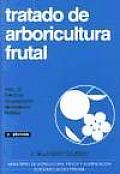Tratado de Arboricultura Frutal Volumen III