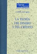 La Teoria del Dinero y del Credito