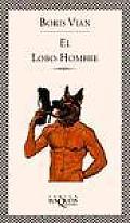 El Lobo - Hombre