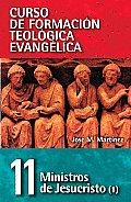 Ministros de Jesucristo: Ministers of Jesus Christ, Vol. 1