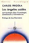 Angeles Caidos, Los