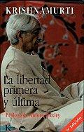 La Libertad Primera y Ultima