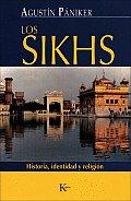 Los Sikhs: Historia, Identidad y Religion